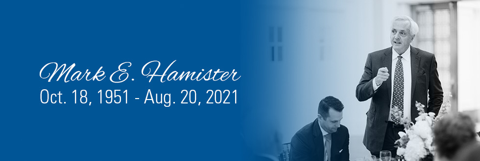 The Legacy and Values of Mark E. Hamister